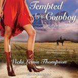 Tempted by a Cowboy, Vicki Lewis Thompson