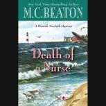 Death of a Nurse, M. C. Beaton
