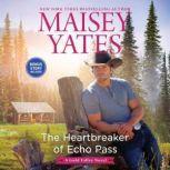 The Heartbreaker of Echo Pass, Maisey Yates