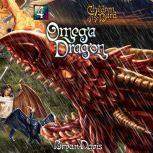 Omega Dragon, Bryan Davis