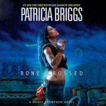 Bone Crossed, Patricia Briggs