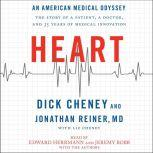 Heart An American Medical Odyssey, Dick Cheney