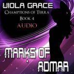 Marks of Admar, Viola Grace