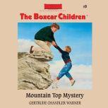 Mountain Top Mystery, Gertrude Chandler Warner