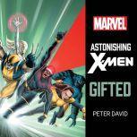Astonishing X-Men Gifted, Peter David