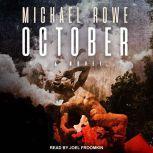 October, Michael Rowe