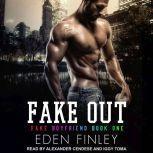 Fake Out, Eden Finley