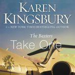 The Baxters Take One, Karen Kingsbury