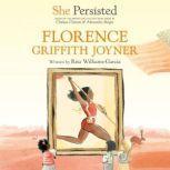 She Persisted: Florence Griffith Joyner, Rita Williams-Garcia