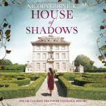 House of Shadows An Enthralling Historical Mystery, Nicola Cornick