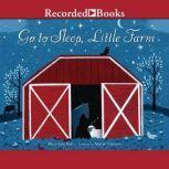 Go to Sleep, Little Farm, Mary Lyn Ray