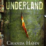 Underland, Chanda Hahn