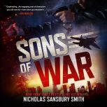 Sons of War, Nicholas Sansbury Smith