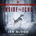 Inside the Echo, Jen Blood