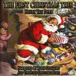 The First Christmas Tree, Henry Van Dyke