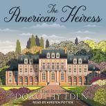 The American Heiress, Dorothy Eden