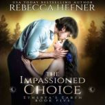 The Impassioned Choice, Rebecca Hefner