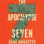 The Apocalypse Seven, Gene Doucette