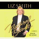 Natural Blonde A Memoir, Liz Smith
