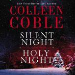 Silent Night, Holy Night A Colleen Coble Christmas Collection, Colleen Coble