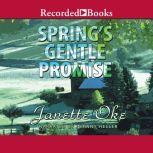Spring's Gentle Promise, Janette Oke