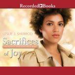 Sacrifices of Joy Book Three of The Sienna St. James Series, Leslie J. Sherrod