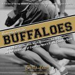 Running With the Buffaloes A Season Inside With Mark Wetmore, Adam Goucher, and the University of Colorado Men's Cross Country Team, Chris Lear