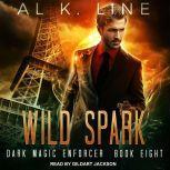 Wild Spark, Al K. Line
