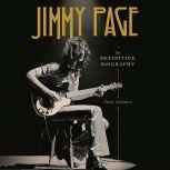 Jimmy Page The Definitive Biography, Chris Salewicz