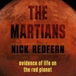 Martians, The Evidence of Life on the Red Planet, Nick Redfern