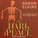 The Dark Place, Aaron Elkins