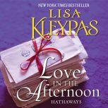 Love in the Afternoon A Novel, Lisa Kleypas