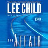 The Affair A Jack Reacher Novel, Lee Child