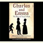 Charles and Emma: The Darwins' Leap of Faith, Deborah Heiligman