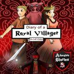 Diary of a Royal Villager The Hero and the Pig Who Became Friends, Jeff Child