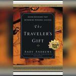 The Traveler's Gift Seven Decisions that Determine Personal Success, Andy Andrews