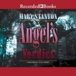 Angel's Verdict, Mary Stanton