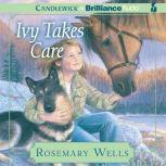Ivy Takes Care, Rosemary Wells
