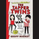 The Tapper Twins Go to War (With Each Other), Geoff Rodkey