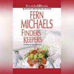 Finders Keepers, Fern Michaels