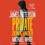 Private Down Under, James Patterson