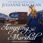 Tempting the Marshal, Julianne MacLean