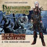 Rise of the Runelords 1.2 The Skinsaw Murders, Cavan Scott