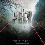 The Prey, Tom Isbell
