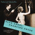 Blue Angel, Francine Prose