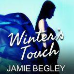 Winter's Touch, Jamie Begley