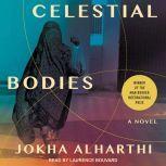Celestial Bodies, Jokha Alharthi