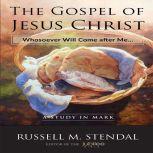 The Gospel of Jesus Christ, Russell M. Stendal