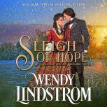 Sleigh of Hope, Wendy Lindstrom