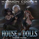 House of Dolls, Harmon Cooper